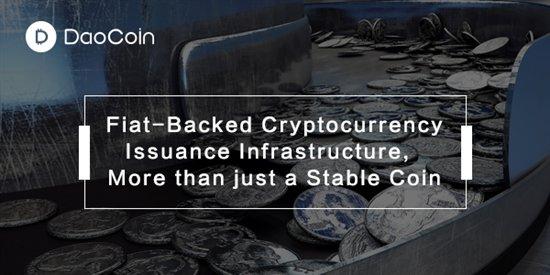 全球首个稳定币发行基础设施DaoCoin向合格第三方开放